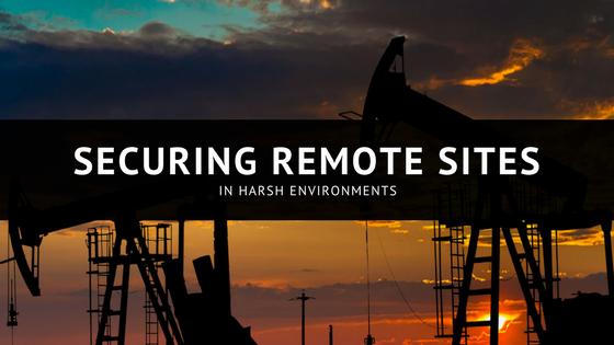 Securing remote sites